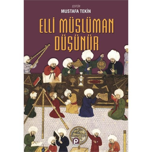 Elli Müslüman Düşünür-Mustafa Tekin