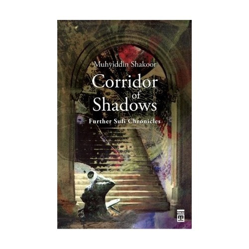 Corridor of Shadows - (Futher Sufi Chronicles)