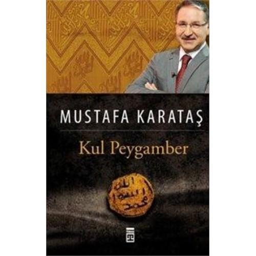 Kul Peygamber-Mustafa Karataş