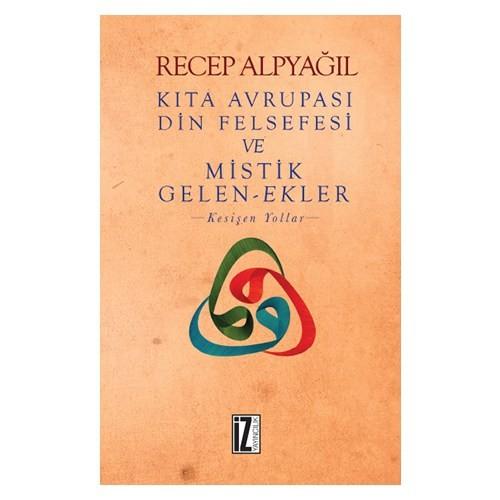 Kıta Avrupası Din Felsefesi Ve Mistik Gelenekler
