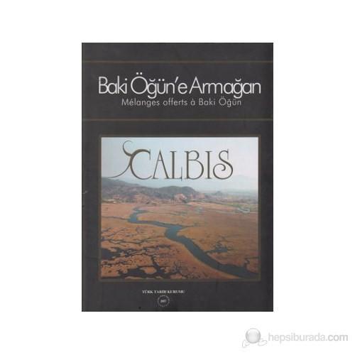 Baki Öğün'E Armağan Calbis-Kolektif
