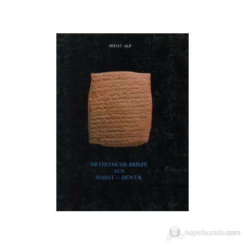 Hethitische Briefe Aus Maşat - Höyük