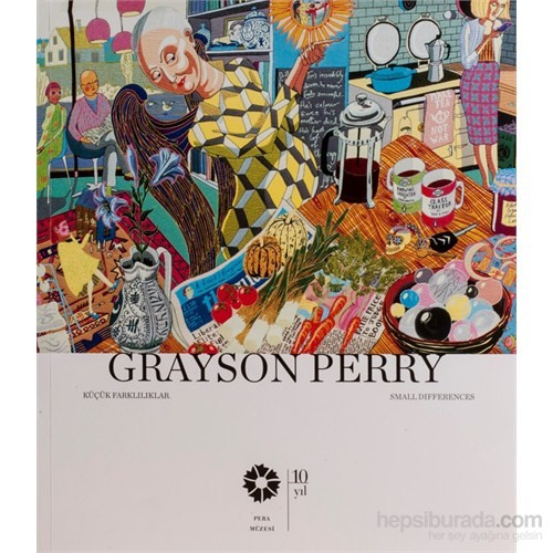 Grayson Perry / Küçük Farklılıklar