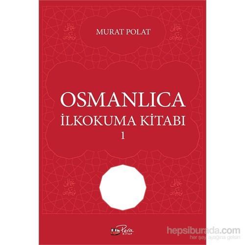 Osmanlıca İlkokuma Kitabı-1