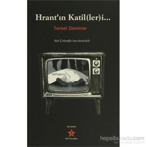 Hrant'ın Katil(Ler)İ...