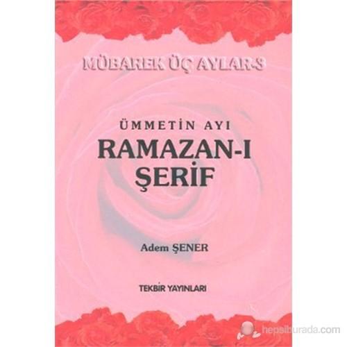 Ümmetin Ayı Ramazan-ı Şerif