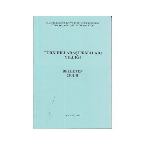 Türk Dili Araştırmaları Yıllığı - Belleten 2002 / 2