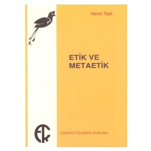 Etik Ve Metaetik - Harun Tepe