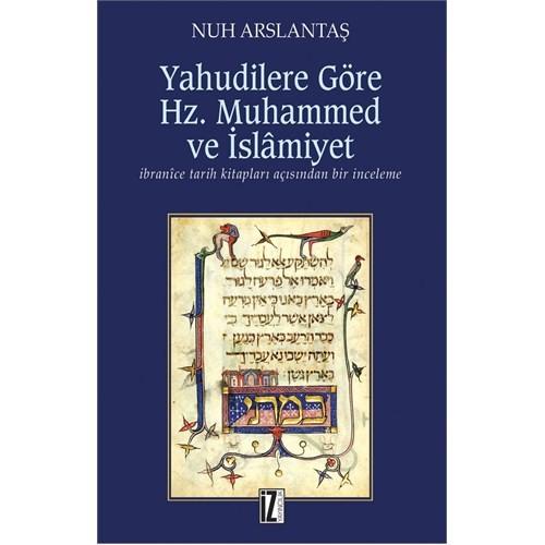 Yahudilere Göre Hz. Muhammed Ve İslâmiyet-Nuh Arslantaş