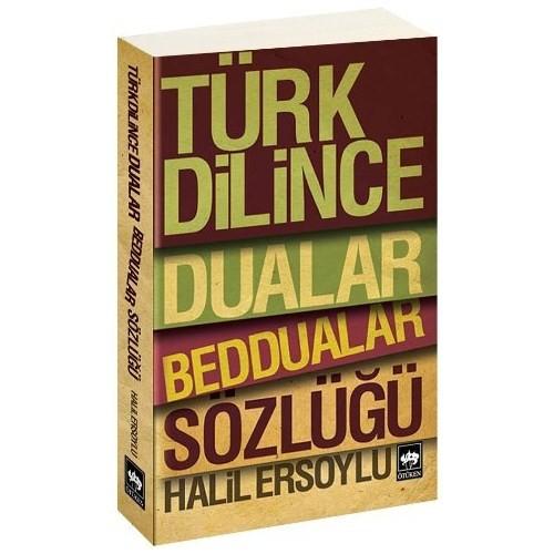 Türk Dilince Dualar Beddualar Sözlüğü