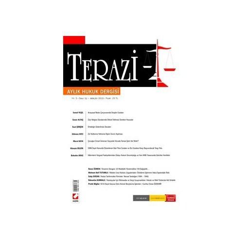 Terazi Aylık Hukuk Dergisi Yıl: 5 Sayı: 52 Aralık 2010