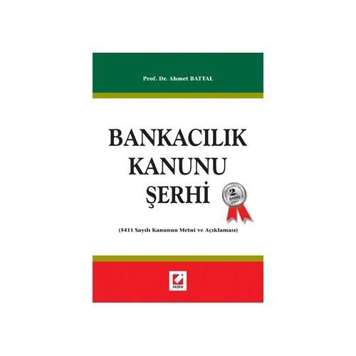 Bankacılık Kanunu Şerhi