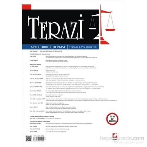 Terazi Aylık Hukuk Dergisi Sayı:93 Mayıs 2014 - (Özel Sayı: Tıp Hukuku)