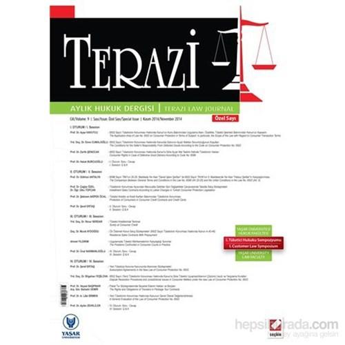 Terazi Aylık Hukuk Dergisi (Özel Sayı) Kasım 2014 (Yaşar Üniversitesi Hukuk Fakültesi Tüketici Hukuk