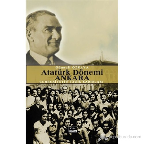 Atatürk Dönemi Ankara