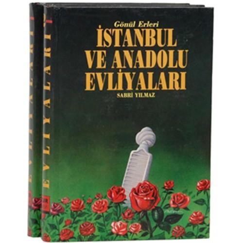 Gönül Erleri İstanbul ve Anadolu Evliyaları
