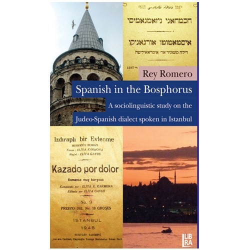 Spanish in the Bosphorus - (A Sociolinguistic Study on the Judeo - Spanish Dialect Spoken in Istanbu