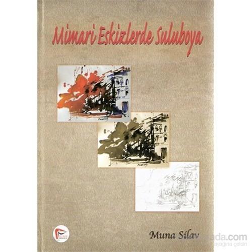 Mimari Eksizlerde Suluboya