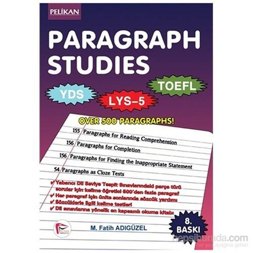 Pelikan Paragraph Studies YDS-LYS – 5 – Toefl - M. Fatih Adıgüzel