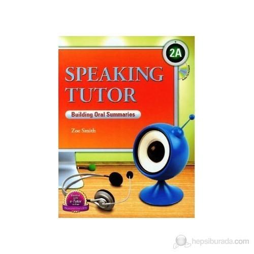 Speaking Tutor 2A + Cd (Building Oral Summaries)