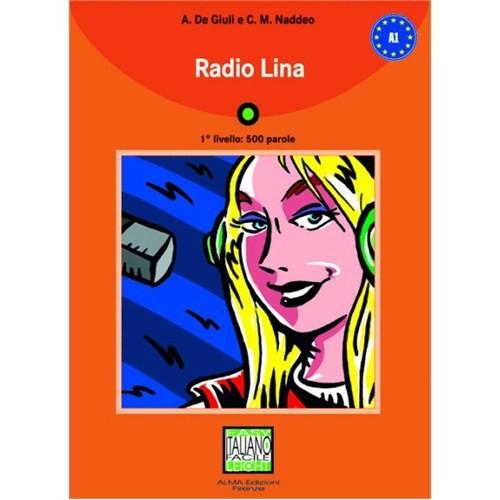 Radio Lina +CD (İtalyanca Okuma Kitabı Temel Seviye) A1
