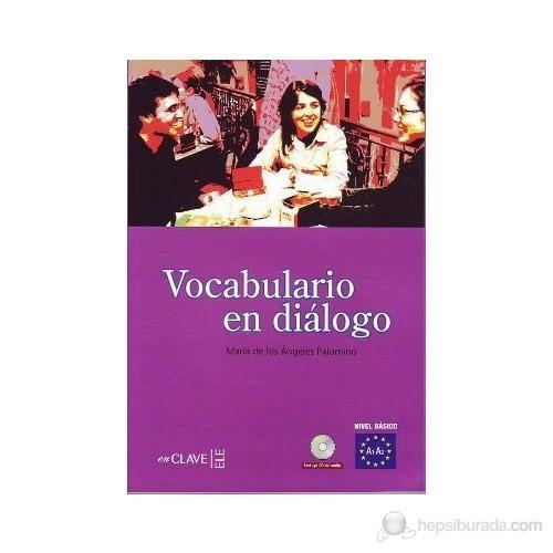 Vocabulario en diálogo A1-A2 +Audio descargable (İspanyolca temel seviye Kelime bilgisi)
