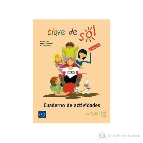 Clave De Sol 1 Cuaderno De Actividades (Etkinlik Kitabı) 10-13 Yaş İspanyolca Temel Seviye