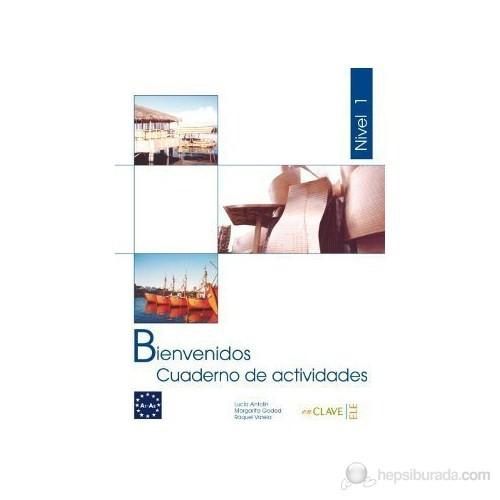 Bienvenidos 1 Cuaderno De Actividades (Etkinlik Kitabı) İspanyolca - Turizm Ve Otelcilik