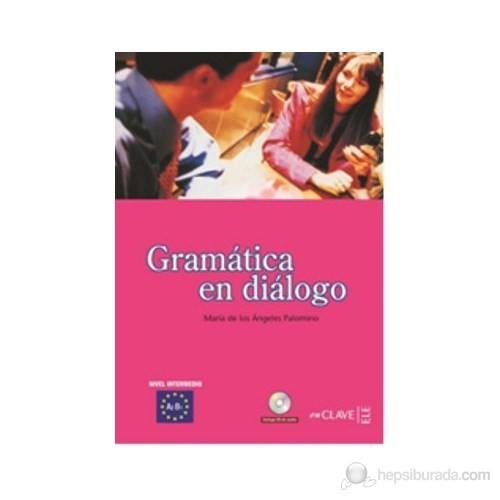 Gramatica En Dialogo A2-B1+Cd (İspanyolca Orta Seviye Gramer)