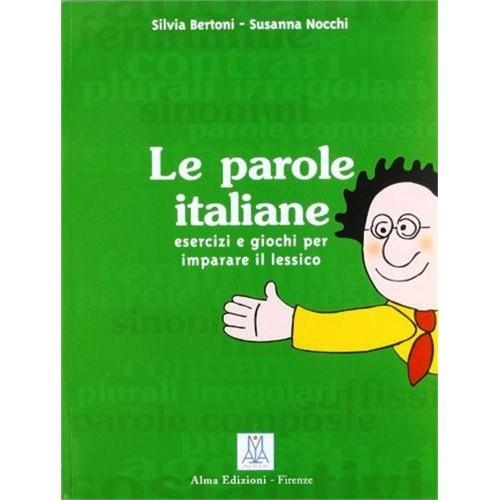 Le Parole İtaliane (İtalyanca Kelime Bilgisi)-Silvia Bertoni