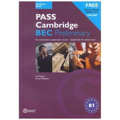 Pass Cambrıdge Bec Prelımınary