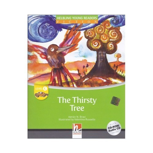 The Thirsty Tree - Young Readers Level C + Cd / Helbling Languages