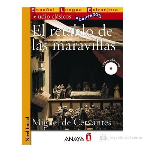 El retablo de las maravillas (Clásicos- Nivel Inicial) İspanyolca Okuma Kitabı
