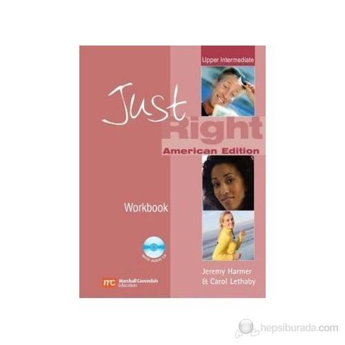 Just Right Upper-Intermediate Workbook +Cd American Edition
