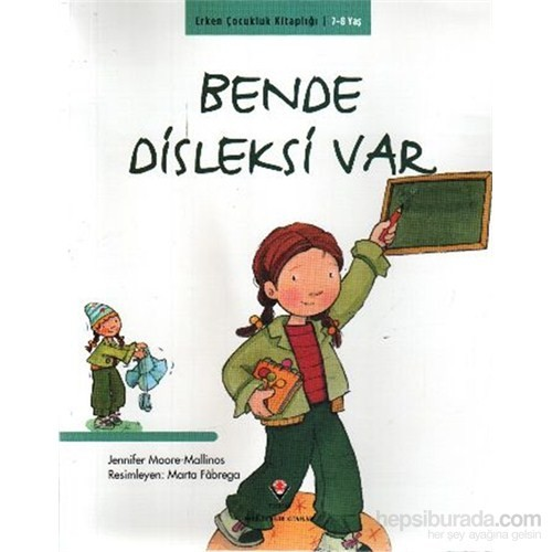 Erken Çocukluk Kitaplığı Bende Disleksi Var