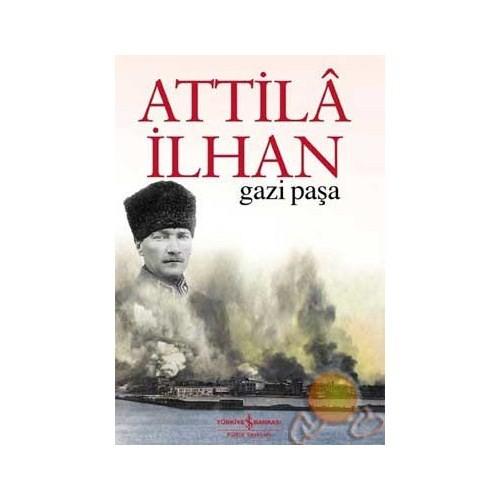 Gazi Paşa - Attila İlhan