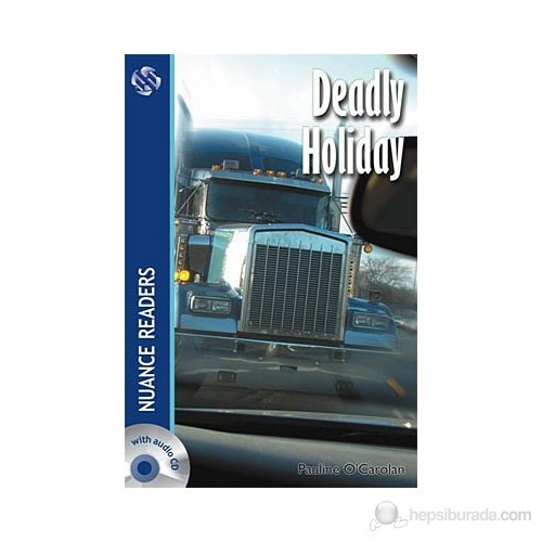 Deadly Holiday + 2 Cds (Nuance Readers Level-3)