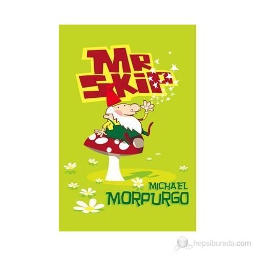Mr Skip (Roaring Good Reads)-Michael Morpurgo