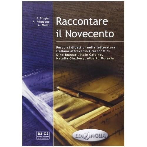 Raccontare İl Novecento +Libro Del Professore