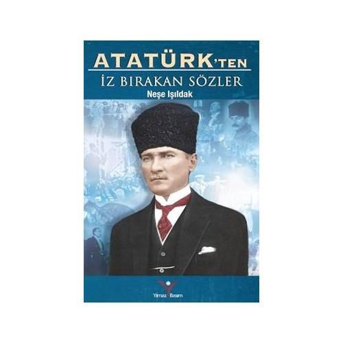 Atatürkten İz Birakan Sözler