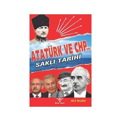 Atatürk Ve Chpnin Saklı Tarihi