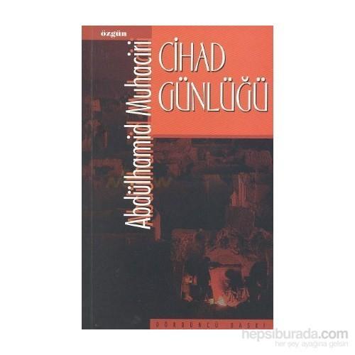 Cihad Günlüğü-Abdulhamid Muhaciri