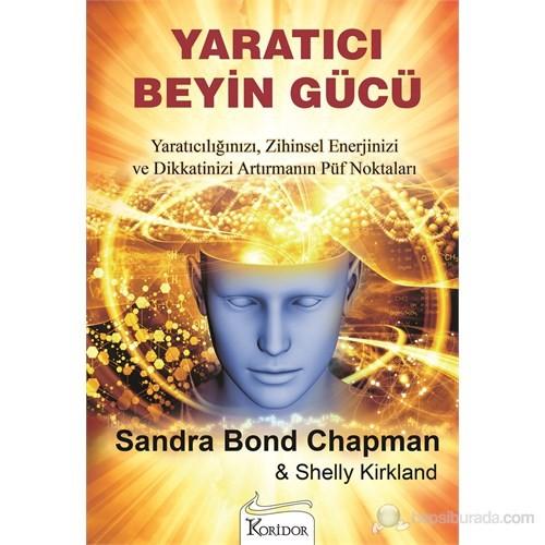 Yaratıcı Beyin Gücü-Sandra Bond Chapman