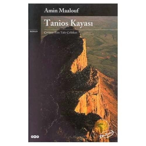 Tanios Kayası - Amin Maalouf