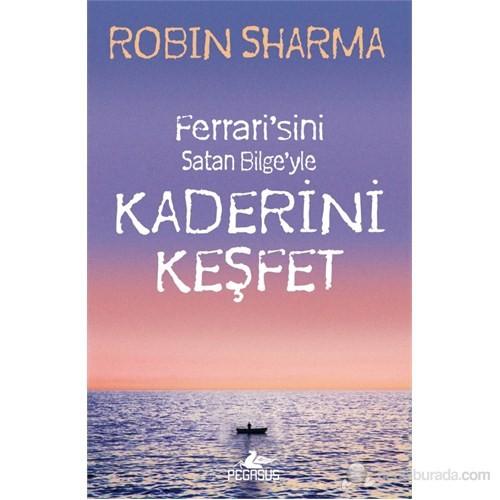 Kaderini Keşfet - Robin Sharma