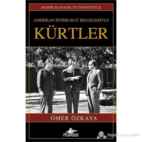 Amerikan İstihbarat Belgeriyle Kürtler (Ciltsiz)