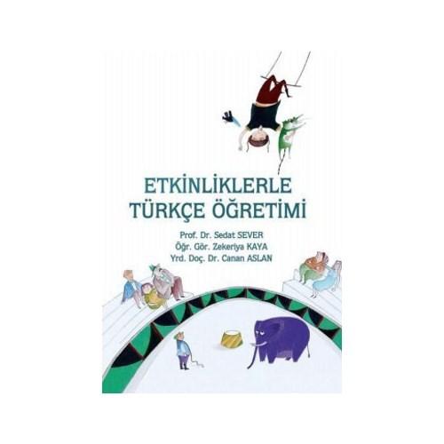 Etkinliklerle Türkçe Öğretimi - Zekeriya Kaya