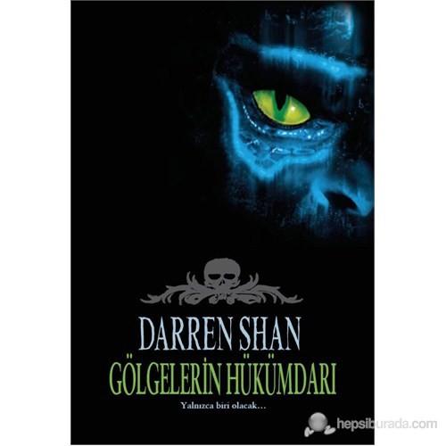 Gölgelerin Hükümdarı (Saga Serisi 11. Kitap)-Darren Shan