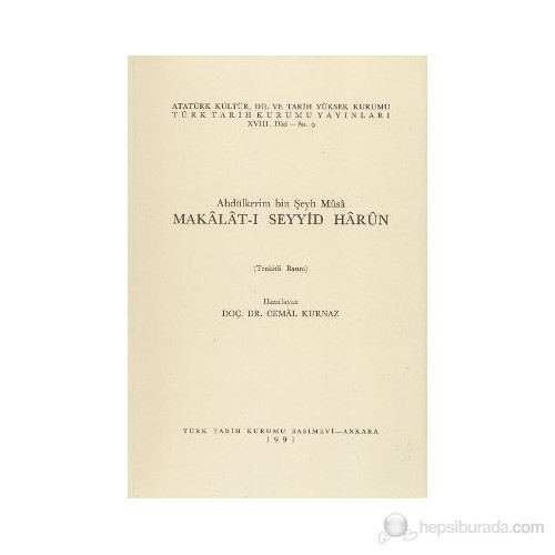 Abdülkerim Bin Şeyh Musa Makalat-I Seyyid Harun-Abdülkerim Bin Şeyh Musa