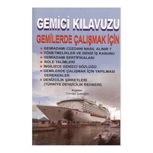 Gemici Kılavuzu; Gemilerde Çalışmak İçin-Cevdet Şahoğlu